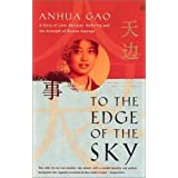 To the Edge of the Skyby Anhua Gao