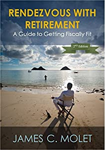 RENDEZVOUS WITH RETIREMENT: A Guide to Getting Fiscally Fit by JCM Publishing