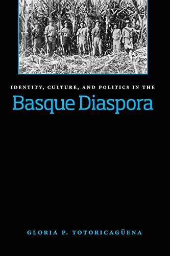 Identity, Culture, And Politics In The Basque Diaspora (The Basque Series)