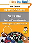 A Beginners Guide to Cyclo-cross (Vol...