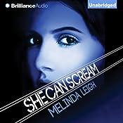 She Can Scream: She Can, Book 3   Melinda Leigh