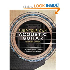 Build your own acoustic guitar jonathan kinkead