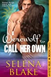 A Werewolf to Call Her Own (Mystic Isle, Book 2)