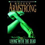 img - for Living with the Dead: Women of the Otherworld, Book 9 book / textbook / text book