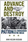 img - for Advance and Destroy: Patton as Commander in the Bulge (American Warriors Series) book / textbook / text book