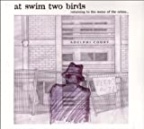 At Swim Two Birds - Returning to the Scene of the Crime