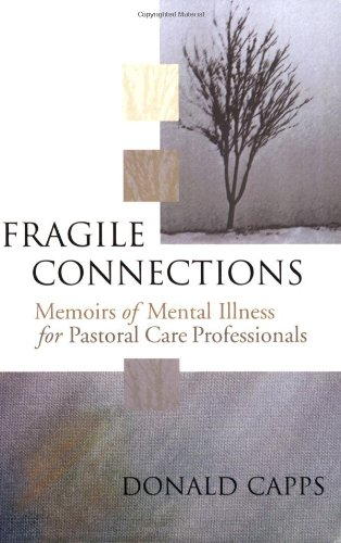 Fragile Connections: Memoirs of Mental Illness for...