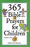 365 Bible Prayers for Children: A Prayer a Day