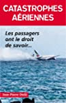 Catastrophes a�riennes : Les passager...