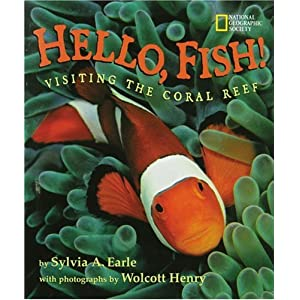 Hello, Fish!: Visiting The Coral Reef