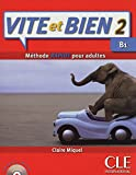img - for Vite et BIen Livre 2 + CD Audio + Corriges 2 (Level B1) (French Edition) book / textbook / text book