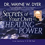 Secrets of Your Own Healing Power