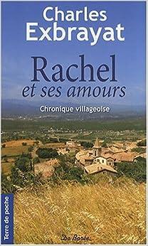 Rachel et ses amours - Charles Exbrayat