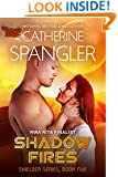 Shadow Fires - A Science Fiction Romance (Shielder Series Book 5)