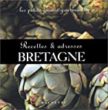 echange, troc Collectif - Les Petits Guides gourmands - Bretagne : Recettes et adresses