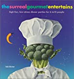 Surreal Gourmet Entertains