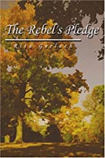 The Rebel&#39;s Pledge
