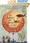 Samurai William: The Adventurer Who U...