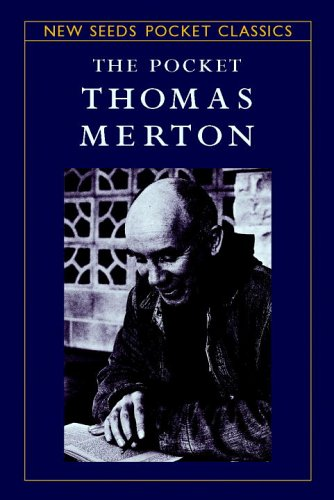 The Pocket Thomas Merton (New Seeds Pocket Classics)