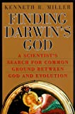 Finding Darwin's God : A Scientist's Search for Common Ground Between God and Evolution (0060175931) by Miller, Kenneth R.