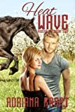 Heat Wave (Riders Up Book 2)