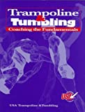 img - for USA Trampoline & Tumbling: Coaching the Fundamentals book / textbook / text book