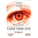Close Your Eyes [DVD] [Region 1] [US Import] [NTSC]by Goran Visnjic