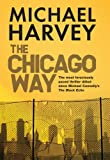 Michael Harvey The Chicago Way