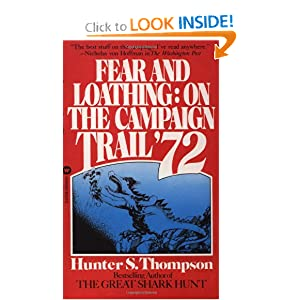 Fear and Loathing -  Hunter S. Thompson