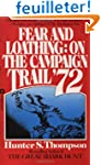 Fear and Loathing: On the Campaign Tr...