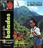 echange, troc J.-M. Renault, Le parc naturel de Martinique - Balades en Martinique