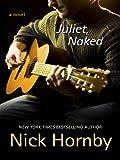 Juliet, Naked (Basic) Nick Hornby