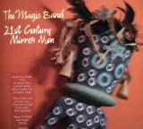 21st Century Mirror Men by Magic Band (2007-01-22)