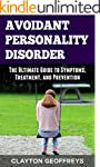 Avoidant Personality Disorder: The Ul...