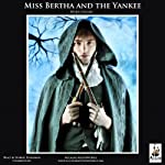 Miss Bertha and the Yankee | Wilkie Collins