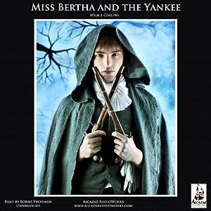 Miss Bertha and the Yankee Audiobook