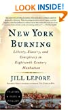 New York Burning: Liberty, Slavery, and Conspiracy in Eighteenth-Century Manhattan (Vintage)
