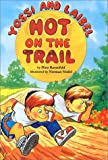 Yossi and Laibel Hot on the Trail (0922613486) by Dina Rosenfeld