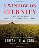 A Window on Eternity: A Biologists Walk Through Gorongosa National Park