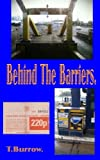 img - for Behind The Barriers book / textbook / text book