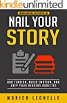Nail Your Story: Add Tension, Build E...
