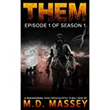 THEM Episode 1: A Paranormal Post-Apocalyptic Thrill Ride (Them Season 1)