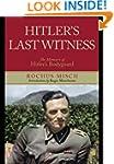 Hitler's Last Witness: The Memoirs of...