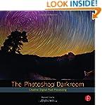 The Photoshop Darkroom: Creative Digi...