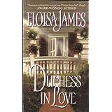 Duchess in Lovepar Eloisa James