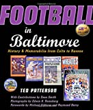 img - for Football in Baltimore: History and Memorabilia from Colts to Ravens book / textbook / text book