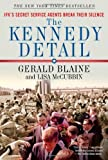 img - for The Kennedy Detail: JFK's Secret Service Agents Break Their Silence by Gerald Blaine (2011-11-15) book / textbook / text book