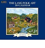 Reg 2014 Lang Folk Art Wall: Lang Folk Art (Calendar) - Common