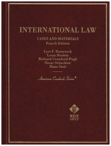 International Law Cases and Materials: Cases and...