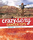 Crazy Sexy Cancer Tips